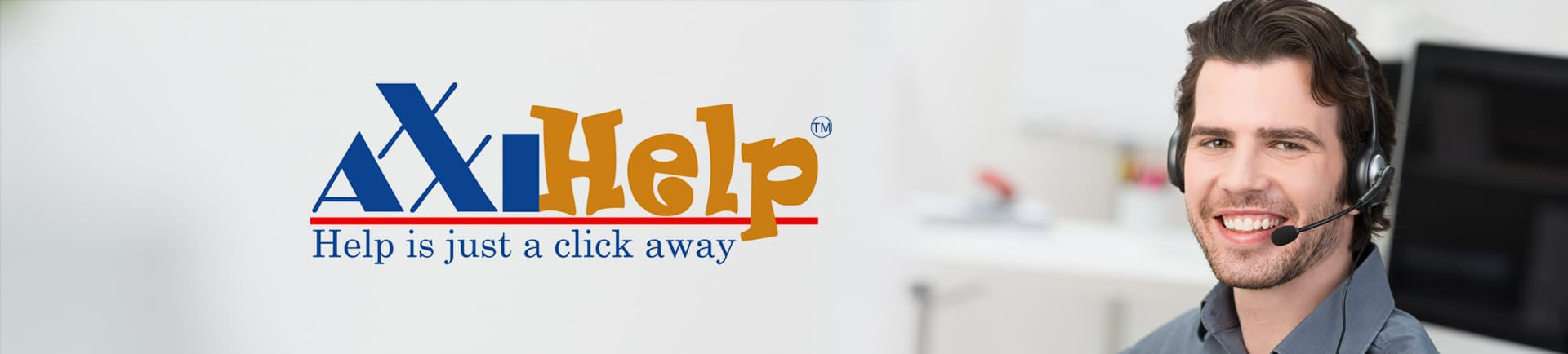 24/7 Support – AxxiHELP